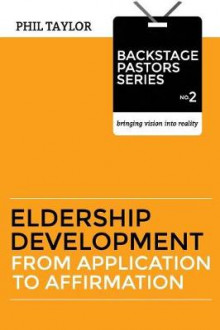 Eldership Development av Phil Taylor (Heftet)