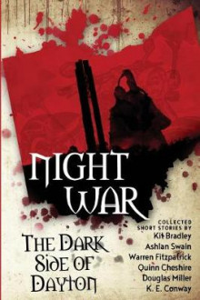 Night War av Kit Bradley, Ashlan Swain og Douglas Miller (Heftet)