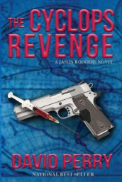 The Cyclops Revenge av David Perry (Heftet)