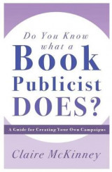 Omslag - Do You Know What a Book Publicist Does?