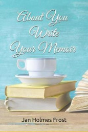 About You - Your Memoir av Jan Holmes Frost (Heftet)