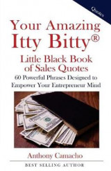 Omslag - Your Amazing Itty Bitty Little Black Book of Sales Quotes