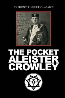 The Pocket Aleister Crowley av Aleister Crowley (Heftet)