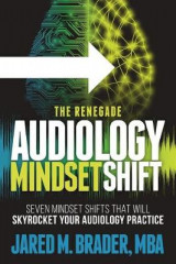 Omslag - The Renegade Audiology Mindset Shift