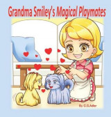 Omslag - Grandma Smiley's Magical Playmates