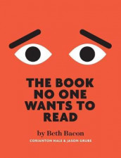 The Book No One Wants To Read av Beth Bacon (Innbundet)
