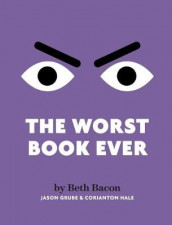 The Worst Book Ever av Beth Bacon (Innbundet)