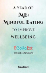 Omslag - A Year of (Me) Mindful Eating to Improve Wellbeing