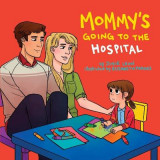 Omslag - Mommy's Going to the Hospital