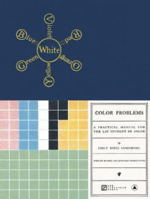 Color Problems av Emily Noyes Vanderpoel (Heftet)