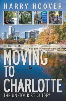 Moving to Charlotte av Harry Hoover (Heftet)