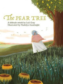 The Pear Tree av Luli Gray (Innbundet)