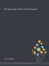 Omslag - Re-Inventing Africa's Development