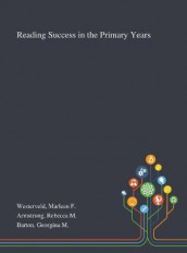Reading Success in the Primary Years av Rebecca M Armstrong, Georgina M Barton og Marleen F Westerveld (Innbundet)