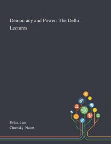Democracy and Power av Jean Dreze og Noam Chomsky (Heftet)