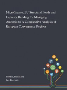 Microfinance, EU Structural Funds and Capacity Building for Managing Authorities av Pasqualina Porretta og Giovanni Pes (Innbundet)