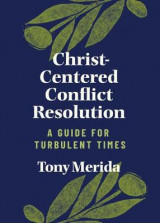 Omslag - Christ-Centered Conflict Resolution