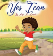 Yes I Can By Austin C. Carpenter av Austin C Carpenter og Candus Z Wilson (Innbundet)