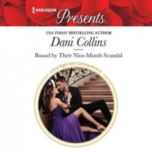 Bound by Their Nine-Month Scandal av Dani Collins (Lydbok-CD)