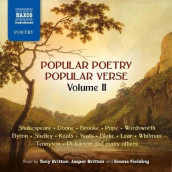 Popular Poetry, Popular Verse - Volume II av Rupert Brooke, Emily Dickinson, John Donne, Alexander Pope, William Shakespeare, Various Authors og William Wordsworth (Lydbok-CD)