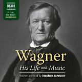 Omslag - Wagner - His Life and Music
