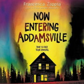 Now Entering Addamsville av Francesca Zappia (Lydbok-CD)