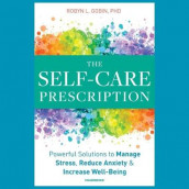 The Self-Care Prescription Lib/E av Robyn L Gobin (Lydbok-CD)