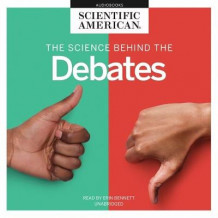 The Science Behind the Debates av Scientific American (Lydbok-CD)