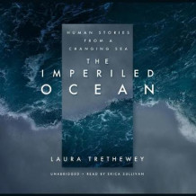 The Imperiled Ocean av Laura Trethewey (Lydbok-CD)