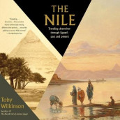 The Nile av Toby Wilkinson (Lydbok-CD)