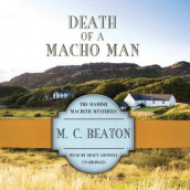 Death of a Macho Man av M C Beaton (Lydbok-CD)