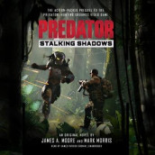 Predator: Stalking Shadows av James a Moore og Mark Morris (Lydbok-CD)