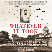 Whatever It Took av Henry Langrehr og Jim DeFelice (Lydbok-CD)
