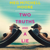 Two Truths and a Lie av Meg Mitchell Moore (Lydbok-CD)