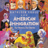 Omslag - American Immigration: Our History, Our Stories