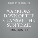 Omslag - Warriors: Dawn of the Clans #1: The Sun Trail