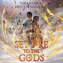 Set Fire to the Gods av Sara Raasch og Kristen Simmons (Lydbok-CD)