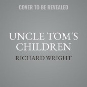 Uncle Tom's Children av Richard Wright (Lydbok-CD)