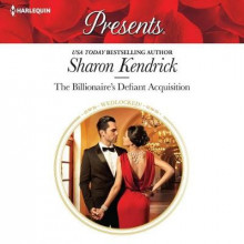 The Billionaire's Defiant Acquisition av Sharon Kendrick (Lydbok-CD)