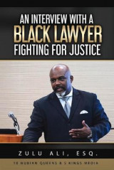 Omslag - An Interview With A Black Lawyer Fighting For Justice