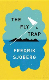 The Fly Trap av Fredrik Sjoberg (Innbundet)