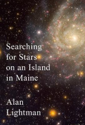 Searching for Stars on an Island in Maine av Alan Lightman (Innbundet)
