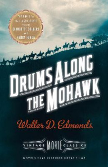 Drums Along the Mohawk av Walter D Edmonds (Heftet)