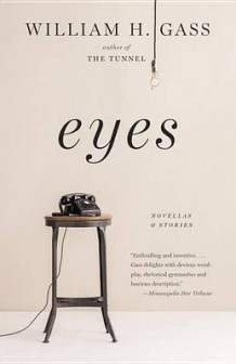 Eyes av William H Gass (Heftet)