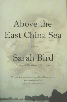 Above the East China Sea av Sarah Bird (Heftet)