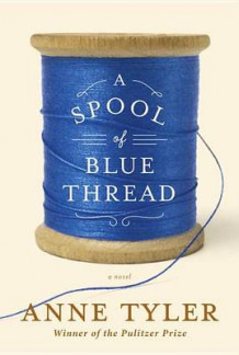 A Spool of Blue Thread av Anne Tyler (Innbundet)