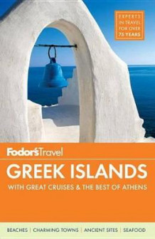 Fodor's Greek Islands av Fodor's Travel Guides (Heftet)