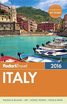 Italy 2016 av Fodor's Travel Guides (Heftet)