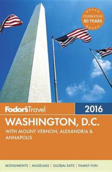 Fodor's Washington, D.C. 2016 av Fodor's Travel Guides (Heftet)