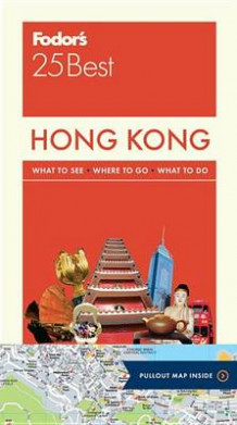 Fodor's Hong Kong 25 Best av Fodor's, Joseph Levy Sheehan og Fodor's Travel Guides (Heftet)